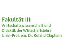 Wirtschaftsdidaktik (Prof. em. Dr. Ronald Clapham)